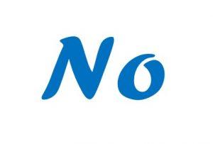 """I say, """"No."""""""